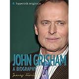John Grisham: A Biography ~ James Fenimore