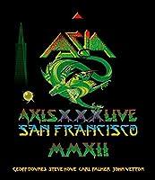 Asia: Axis XXX - Live in San Francisco