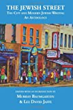 img - for The Jewish Street: The City and Modern Jewish Writing: An Anthology book / textbook / text book