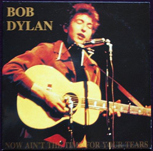 Bob Dylan - Now Ain