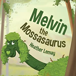 Melvin the Mossasaurus | [Heather Lemay]