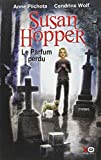 """Afficher """"Susan Hopper n° 1<br /> Le parfum perdu"""""""
