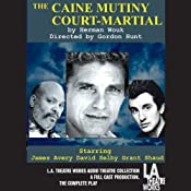 The Caine Mutiny Court-Martial (Dramatized) | [Herman Wouk]