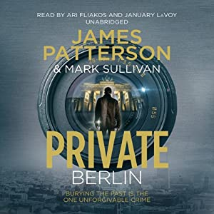 Private Berlin | [James Patterson, Mark Sullivan]