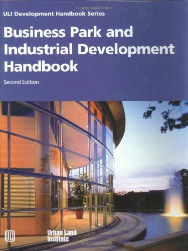 Business Park and Industrial Development Handbook (Uli Development Handbook Series), by Anne Frej, Jo Allen Gause