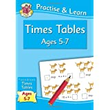Practise & Learn: Times Tables (Age 5-7)by Richard Parsons
