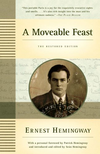 A Moveable Feast: The Restored Edition, Ernest Hemingway