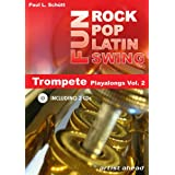 Rock Pop Latin Swing Fun: Trompete Playalongs Vol. 2 (inkl. 2 Audio-CDs)von &#34;Paul Ludwig Schtt&#34;