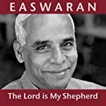 The Lord Is My Shepherd | Eknath Easwaran