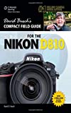 David Buschs Compact Field Guide for the Nikon D810 (David Buschs Digital Photography Guides)