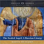 The Sealed Angel: A Russian Liturgy -...