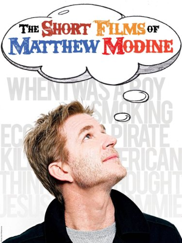 The Short Films of Matthew Modine