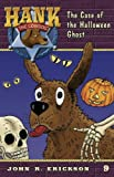img - for The Case of the Halloween Ghost (Hank the Cowdog (Quality)) book / textbook / text book