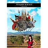 El español de la calle. Vocabulario coloquial (Spanish Edition)