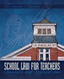 img - for School Law for the Teachers: Concepts and Applications 1st (first) edition (authors) Underwood, Julie K., Webb, L. Dean (2005) published by Prentice Hall [Paperback] book / textbook / text book