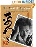 The Saint of Nagasaki: Takashi Nagai: Loving Others As Himself
