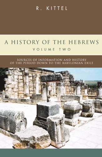 A History of the Hebrews: In Two Volumes