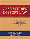 Case Studies in Sport Law With Web Resource (073606821X) by Pittman, Andrew