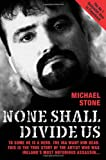 None Shall Divide Us (1844540456) by Stone, Michael