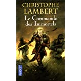 Le commando des immortelspar Christophe Lambert