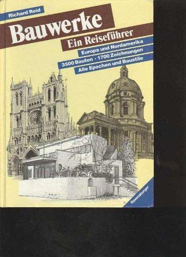 Bauwerke - Ein Reiseführer - Europa und Nordamerika