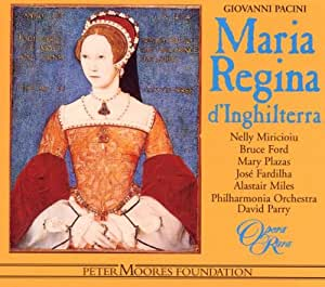 Pacini: Maria Regina D'Inghilterra (Gesamtaufnahme) (Aufnahme 1995/1996)