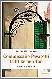 Commissario Pavarotti trifft keinen Ton