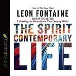 The Spirit Contemporary Life: Unleash...