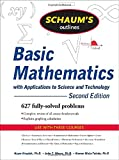 Schaum's Outline of Basic Mathematics with Applications to Science and Technology, 2ed (Schaum's Outlines)
