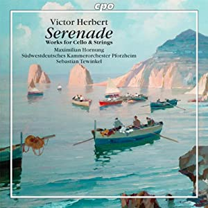 Herbert: Serenade (Various Works For Cello And Strings)