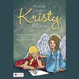 Amanda Finds Kristy Alone | [Patricia Goskowski Kubus]