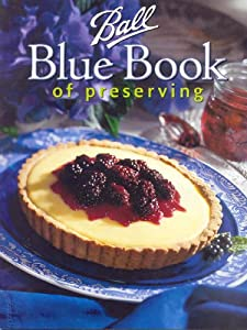 """Cover of """"Ball Blue Book of Preserving"""""""