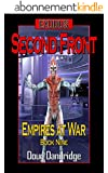 Exodus: Empires at War: Book 9: Second Front (English Edition)
