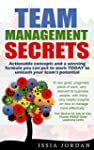 Team Management Secrets: Actionable c...