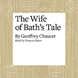 The Canterbury Tales: The Wife of Bath's Tale (Modern Verse Translation) (Unabridged)
