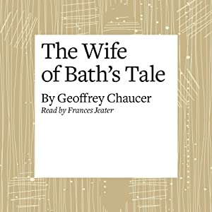the duality of chaucer's wife of Love④english blog skip to comments chaucer's general prologue or a targe' (chaucer et al, 1988, p 31) the wife of bath acts more.