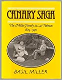 Canary Saga (1869812042) by Basil Miller