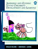 Assessing and Guiding Young Children's Development and Learning (5th Edition)