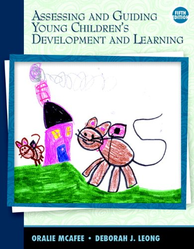 Assessing and Guiding Young Children's Development and...