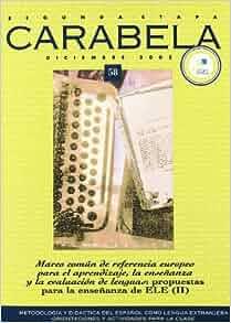 Revista Carabela 58: Mcer: Propuestas Para La Ensenanza Ele (Spanish