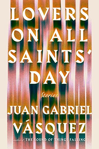 Lovers on All Saints' Day: Stories PDF