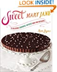 Sweet Mary Jane: 75 Delicious Cannabi...