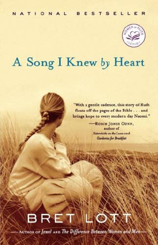 A Song I Knew By Heart, BRET LOTT