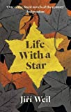 Jiri Weil Life With A Star