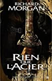 Terre de hros, Tome 1 : Rien que l'acier