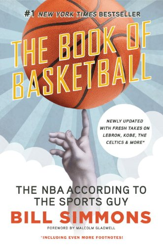 Malcolm Gladwell  Bill Simmons - The Book of Basketball