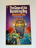 The Case of the Vanishing Boy (0671560069) by Key, Alexander