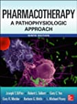 Pharmacotherapy A Pathophysiologic Ap...