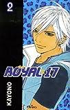 echange, troc Kayono - Royal 17, Tome 2 :