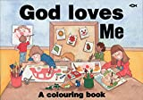 img - for God Loves Me: A Colouring Book (Bible Art) book / textbook / text book